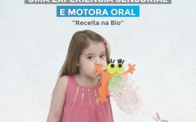 Bolhas de sabão uma experiência sensorial e motora oral